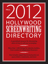 Hollywood Screenwriting Directory (eBook): A Specialized Resource for Discovering Where & How to Sell Your Screenplay